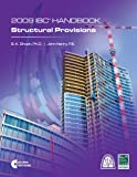 IBC Handbook Structual Provisions 2009, International Code Council and Henry Ghosh, 1580018777