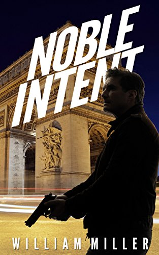 Noble Intent (Jake Noble Series Book 3)