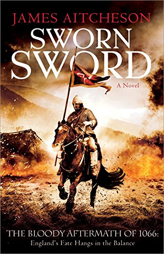 Sworn Sword: A Novel (The Conquest Series)