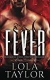 Fever: a Blood Moon Rising Werewolf Romance (Volume 1) by  Lola Taylor in stock, buy online here