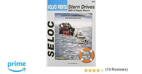 Volvo penta stern drives 2003 2012 gasoline engines drive volvo penta stern drives 2003 2012 gasoline engines drive systems seloc marine manuals seloc 9780893300746 amazon books solutioingenieria Gallery