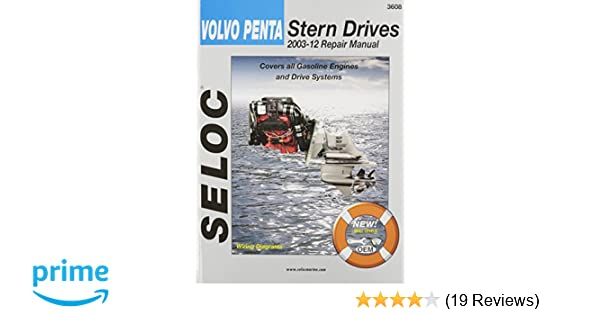volvo penta stern drives 2003 2012 gasoline engines drive systems rh amazon com Seloc Marine Repair Manuals Manual Metal Gear Solid Ground Zeroes