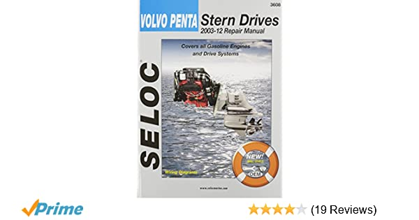 volvo penta stern drives 2003 2012 gasoline engines drive systems rh amazon com seloc repair manual reviews Seloc vs Clymer Manuals