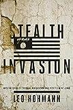 STEALTH INVASION