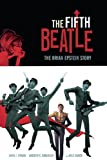 The Fifth Beatle: The Brian Epstein Story Limited Edition by Vivek J. Tiwary (2013-11-19)