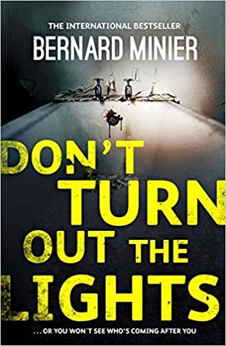 Descarga gratuita de colecciones de libros.Don't Turn Out the Lights (Commandant Servaz Book 3) PDF