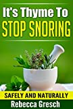 It s Thyme To Stop Snoring: Safely and Naturally