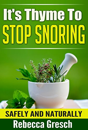 It's Thyme To Stop Snoring: Safely and Naturally