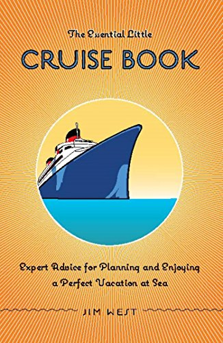 Essential Little Cruise Book: Expert Advice for
