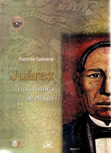 Juarez en la historia de Mexico. (Spanish Edition)