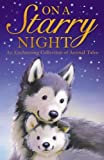 On a Starry Night (Animal Anthologies)