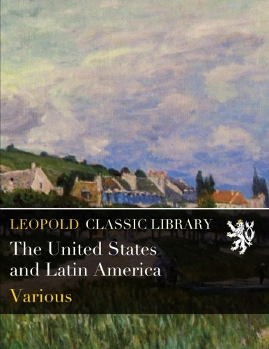 The United States and Latin America pdf
