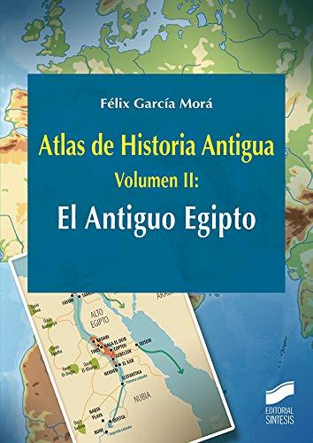 Atlas de Historia Antigua. Volumen 2: El Antiguo Egipto: 26 ...