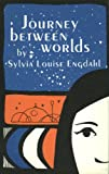 img - for Journey between worlds book / textbook / text book