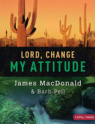 Lord, Change My Attitude - Member Book: Before It's Too Late ()