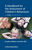 A Handbook for the Assessment of Children'sBehaviours