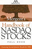 img - for Mergent's Handbook of NASDAQ Stocks Fall 2006: Featuring Second-Quarter Results for 2006 book / textbook / text book