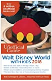 img - for The Unofficial Guide to Walt Disney World with Kids 2018 book / textbook / text book