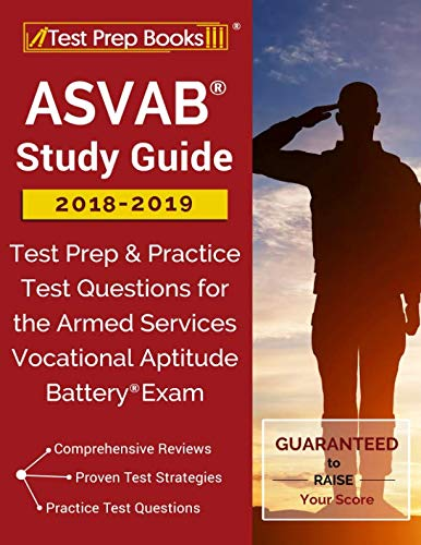 Books : ASVAB Study Guide 2018-2019: Test Prep & Practice Test Questions for the Armed Services Vocational Aptitude Battery Exam