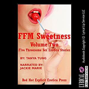 FFM Sweetness, Volume Two Audiobook