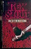 Red Threads, Rex Stout, 0553225308