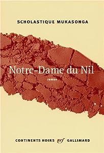 vignette de 'Notre-Dame-Du-Nil (Scholastique MUKASONGA)'