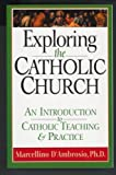 img - for Exploring the Catholic Church: An Introduction to Catholic Teaching and Practice book / textbook / text book