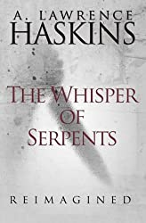 The Whisper of Serpents: Reimagined