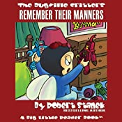 The Bugville Critters: Buster and His Friends Remember Their Manners: Buster Bee's Adventure Series, Book 11 | Robert Stanek