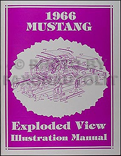 Illustration Manual Parts - 1966 Ford Mustang Exploded View Parts Illustration Manual Reprint