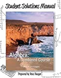 img - for Student Solutions Manual for Algebra: A Combined Course book / textbook / text book