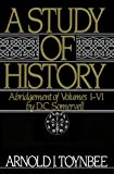 Front cover for the book A Study of History, Vol. 1: Abridgement of Volumes I-VI by Arnold J. Toynbee