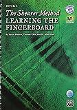 The Shearer Method -- Learning the Fingerboard, Bk 3: Book & DVD