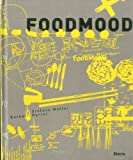 Food Mood, Stefano Maffei and Barbara Parini, 8837078269