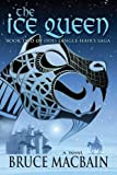 The Ice Queen: Book Two of Odd Tangle-Hair's Saga