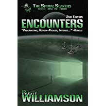 Encounters (The Spiral Slayers Book 1)