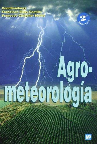 Descargar Libro Agrometeorología Francisco Elias Castillo