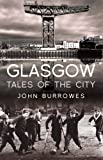 Glasgow: Tales of the City