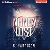Infinity Lost: The Infinity Trilogy, Book 1 | S. Harrison