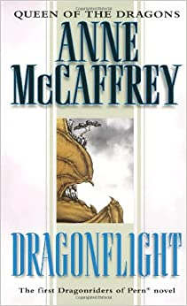 Dragonflight (Dragonriders of Pern Trilogy) (Dragonriders of Pern Trilogy (Pdf))