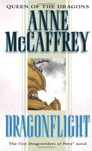 Dragonflight (Dragonriders of Pern - Volume 1)