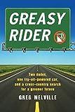 Greasy Rider, Greg Melville, 1565125959