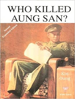 Who Killed Aung San?
