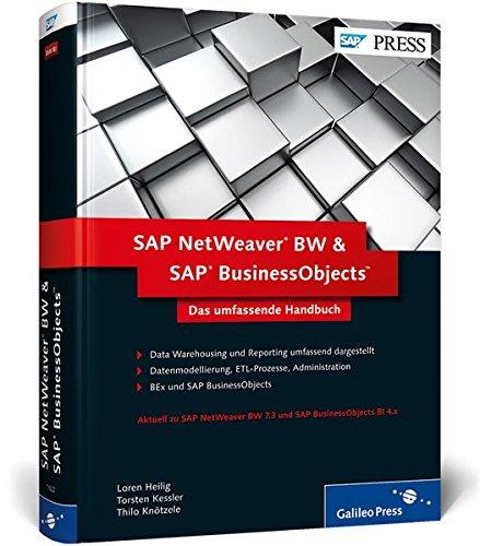 SAP NetWeaver BW und SAP BusinessObjects: Das umfassende Handbuch (SAP PRESS)