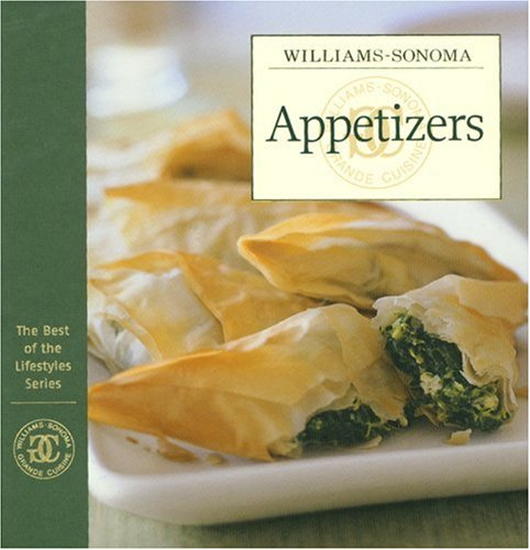 Download Williams-Sonoma: Appetizers (The Best of the Lifestyles Series) PDF