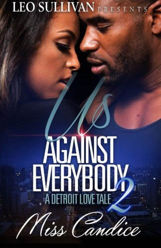 Books : Us Against Everybody 2: A Detroit Love Tale