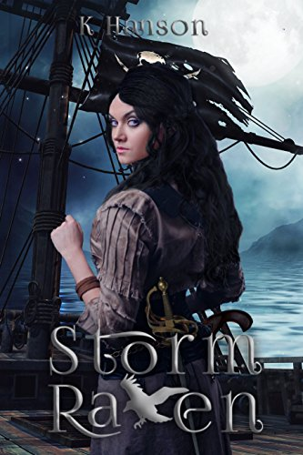 Think Pirates Of The Caribbean meets Throne Of Glass in this high seas fantasy adventure by K Hanson: STORM RAVEN is featured in today's Kindle Daily Deals
