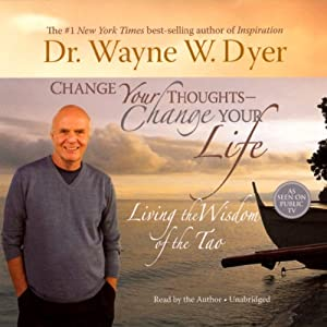 Change Your Thoughts, Change Your Life Audiobook