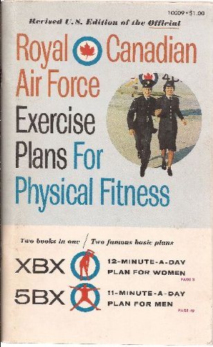 Royal Canadian Air Force Exercise Plans For Physical Fitness. Revised (Air Force Magazine)