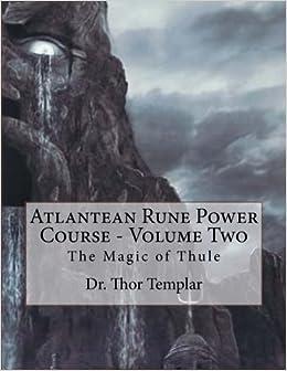 Atlantean Rune Power Course - Volume Two